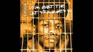 Giggs - Look What The Cat Dragged In