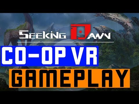 Seeking Dawn CO-OP VR Gameplay | ThatDAMBrand