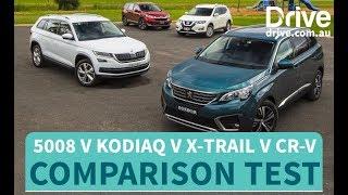 Comparison Test: 2018 Peugeot 5008 v Skoda Kodiaq v Nissan X-Trail v Honda CR-V | Drive.com.au