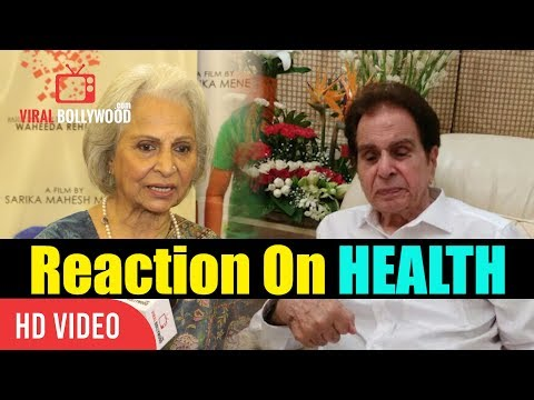 Waheeda Rehman Reaction On Dilip Kumar Health | Maine Unko Message Bheja Hai
