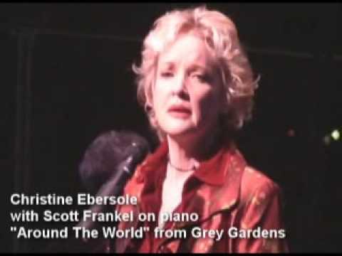 "Christine Ebersole-- ""Around The World"" from GREY GARDENS"