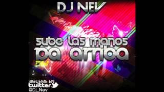 Pitbull - Sube Las Manos Pa Arriba (Dj Nev Remix 2012)