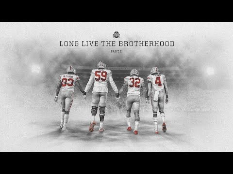 2018 Ohio State Football: The Brotherhood, Part II