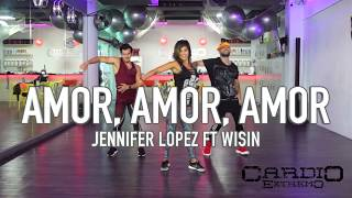 Amor, Amor, Amor   Jennifer Lopez ft Wisin by Cesar James Coreo Zumba Cardio Extremo Cancun