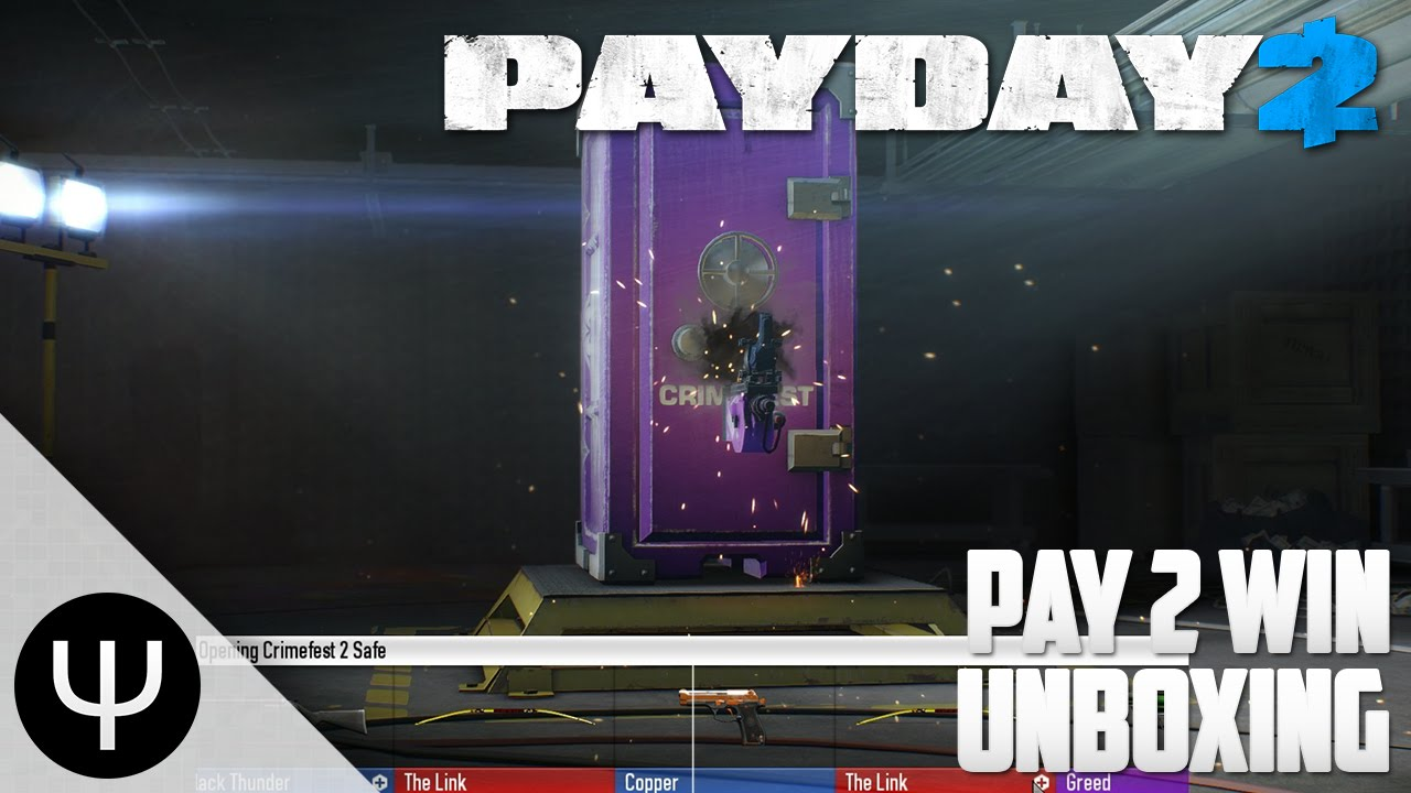PAYDAY 2 — Pay 2 Win Unboxing!