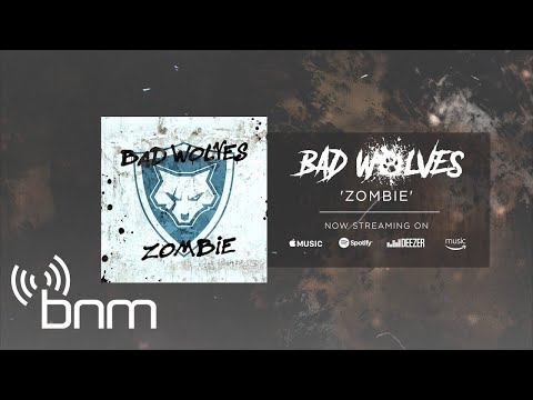 Bad Wolves  Zombie  Audio