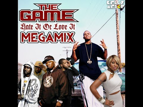 The Game - Hate It Or Love It MEGAMIX (ft. 50 Cent, G-Unit, & Mary J. Blige)