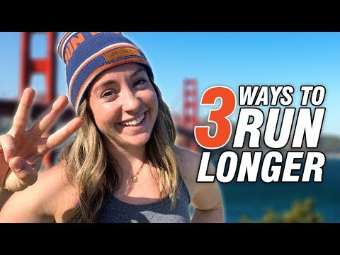 3 Ways to Run Longer That Actually Work