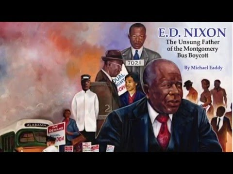 E.D. Nixon: The Unsung Father of the Montgomery Bus Boycott