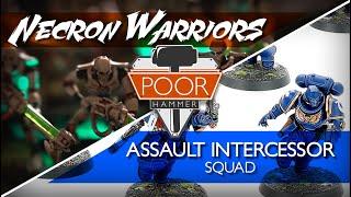 Indomitus Face-off: Necron Warriors vs. Assault Intercessor Squad