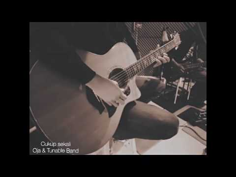 Cukup Sekali - Oja & Tunable Band ( Live Version )
