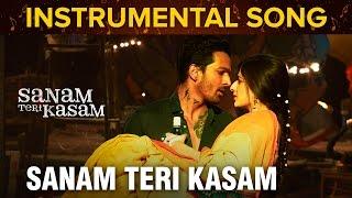 Sanam Teri Kasam   Instrumental Song   Harshvardhan Rane & Mawra Hocane