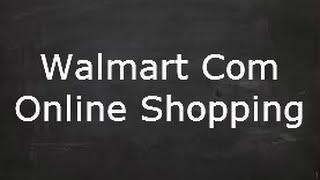 Walmart com Online Shopping - Cash Back From Walmart