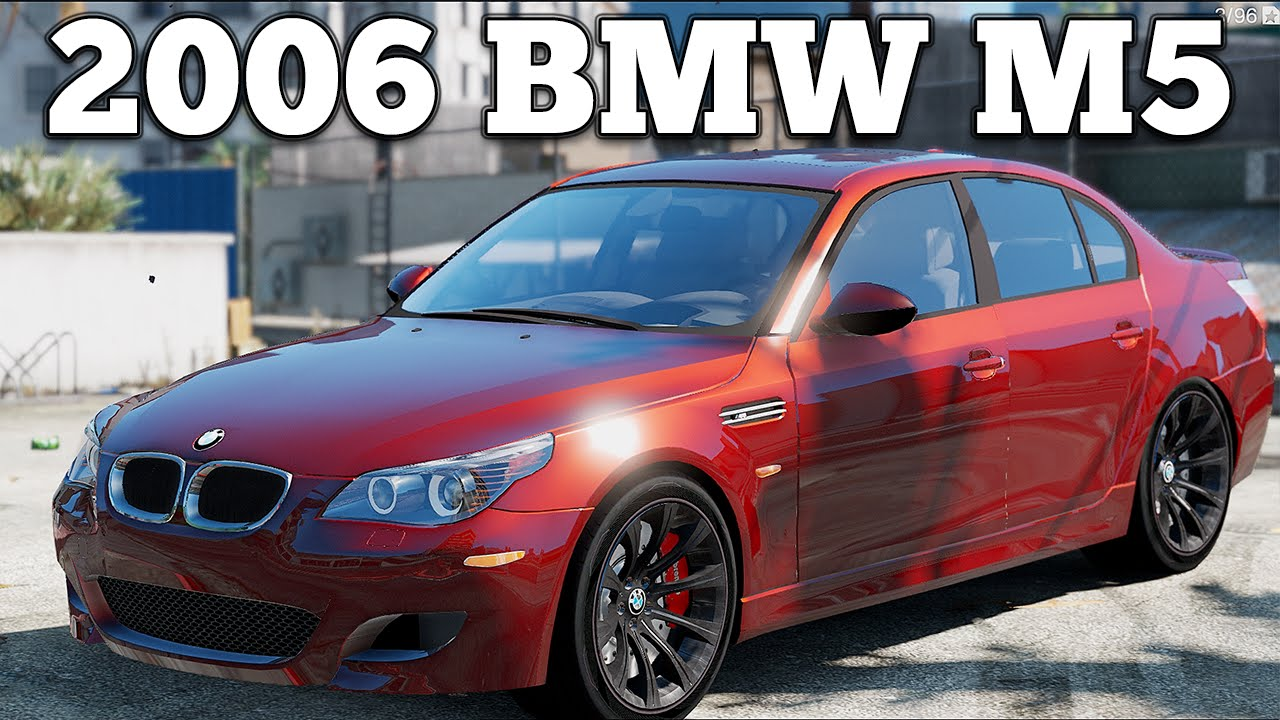 GTA V PC Mods - 2006 BMW M5 [DOWNLOAD] - YouTube