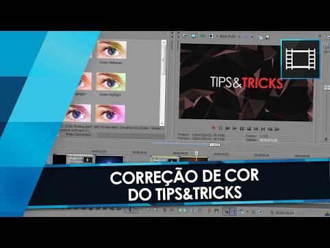 Tutorial Sony Vegas: Correção De Cor Do TIPSu0026TRICKS