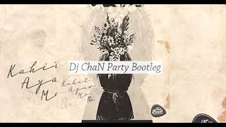 Kahit Ayaw mo na - This Band (Dj ChaN Party Bootleg)