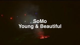 Repeat youtube video Lana Del Rey - Young & Beautiful (Rendition) by SoMo