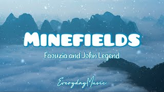 (5 Hour Lyrics) Minefields - Faouzia and John Legend