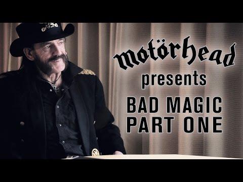 Motörhead Presents - Bad Magic (Part 1)