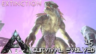 ARK: EXTINCTION - KING TITAN BATTLE BOSS BATTLE GAMMA | ARK SURVIVAL EVOLVED E15