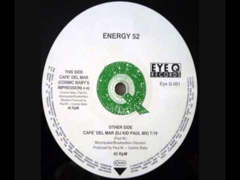 Energy 52 - Café Del Mar (DJ Kid Paul Mix)