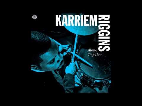 Karriem Riggins - Alone Together (2012)