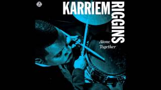Karriem Riggins - Alone Together (2012)