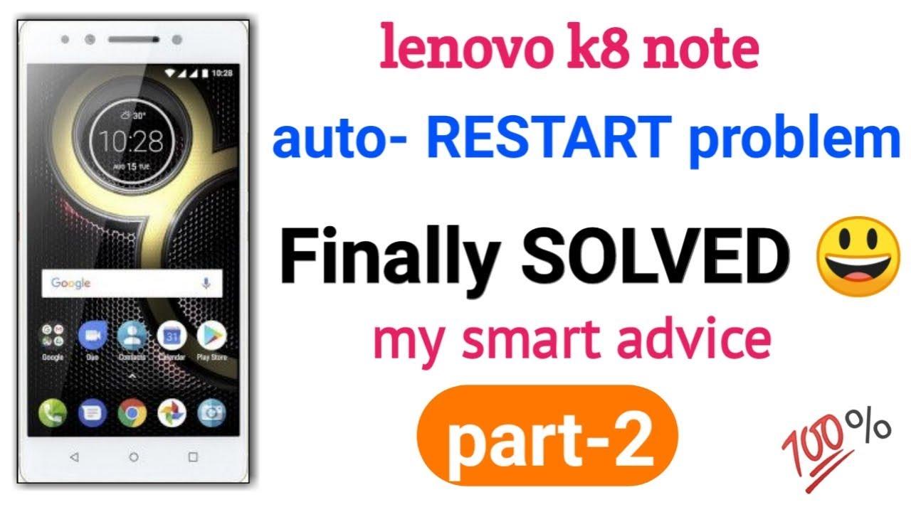 kya apka lenovo k8note automaticallyswitch off ho rahahai?