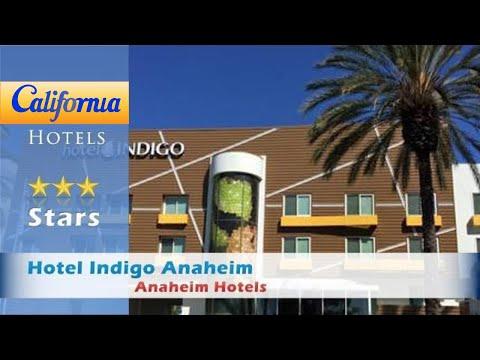 Hotel Indigo Anaheim, Anaheim Hotels - California