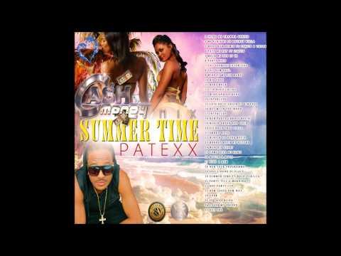 Patexx - Summer Time (Cash Money Sound...