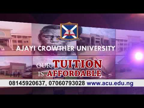 ADMISSION INTO AJAYI CROWTHER UNIVERSITY, OYO