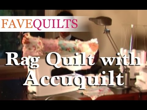 How To: Rag Quilt with Accuquilt - YouTube : accuquilt rag quilt - Adamdwight.com