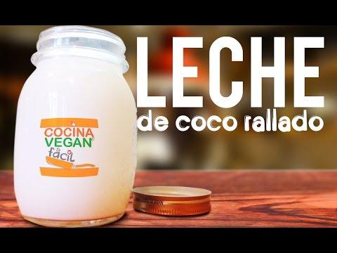 Leche elaborada con coco rallado - Cocina Vegan Fácil