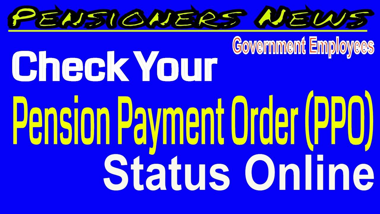 Check Your PPO Status Online_ऑनलाइन चैक करो PPO की स्टेटस