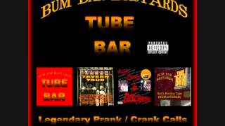 TUBE BAR Prank Crank Calls Collection - Willie Eater (EXPLICIT)