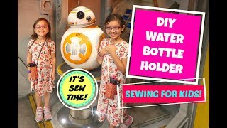 HOWTO EASY SEWING FOR KIDS, DIY WATER BOTTLE HOLDER USING FABRIC SCRAPS