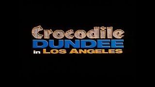 Crocodile Dundee in Los Angeles (2001) - DEUTSCHER TRAILER