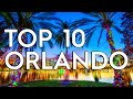 ✅ TOP 10: Things To Do In Orlando