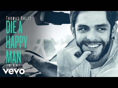 Die A Happy Man (The Remix / Audio) ft. Tori Kelly