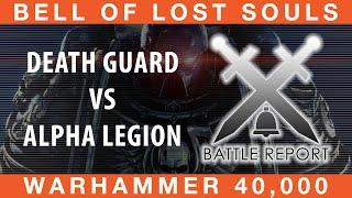 BoLS Battle Report #195 Death Guard vs Alpha Legion | Warhammer 40,000
