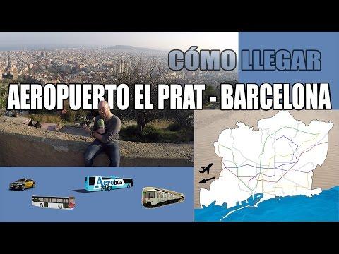Cómo ir del Aeropuerto El Prat a Barcelona