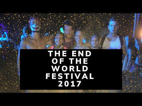 End of the world festival 2017