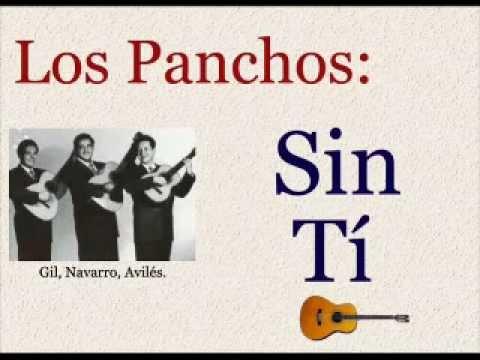 Los Panchos: Sin Tí  -  (letra y acordes)