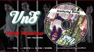 VnS - Yang Pertama (Official Audio Video)