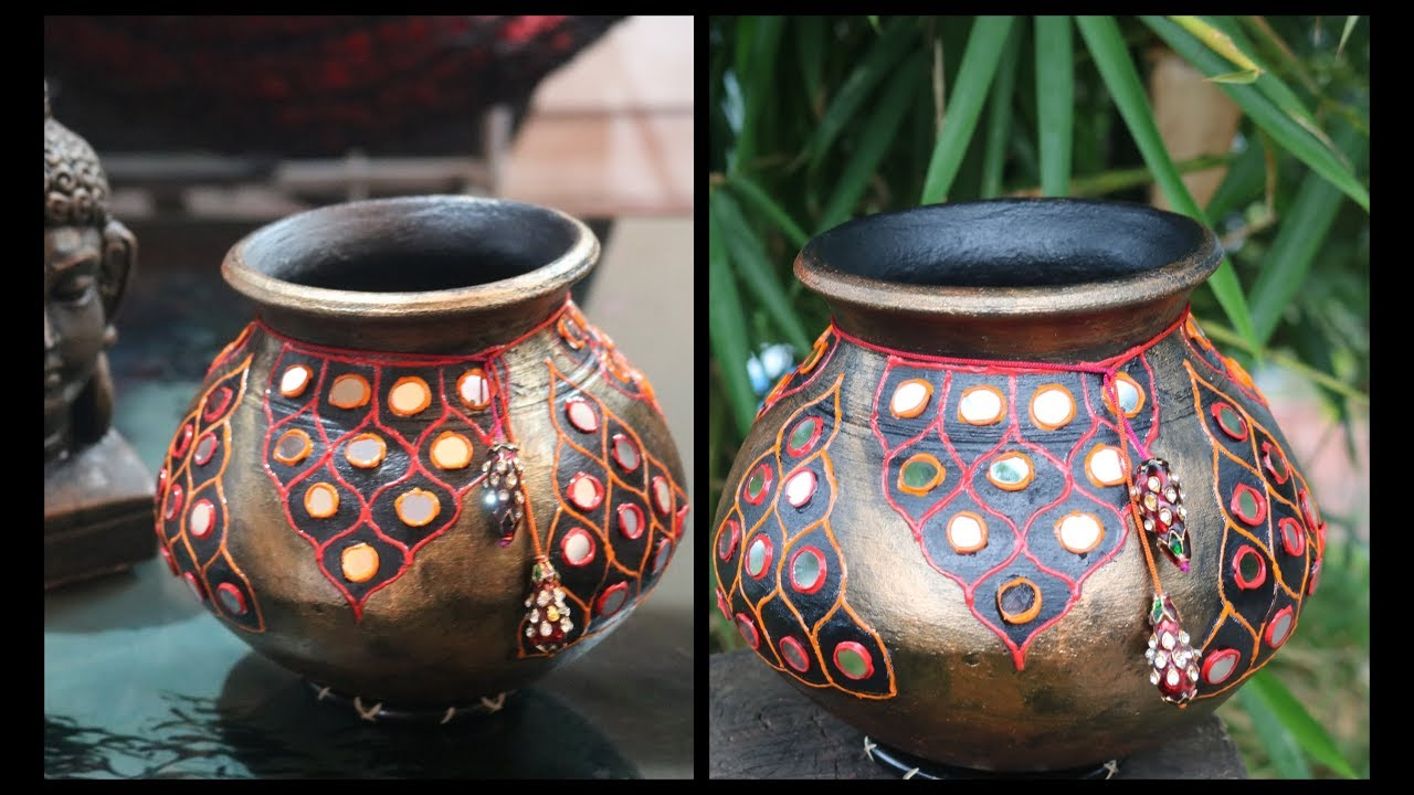 Diy Amazing Decorative Pot Matki Decoration Pot Decoration Ideas