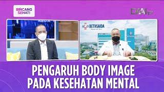 Pengaruh Body Image Pada Kesehatan Mental