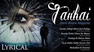 Tanhai - Dard Bhare Nagame ❤ Hindi Romantic Sad Songs ❤ Sad Songs With Lyrics