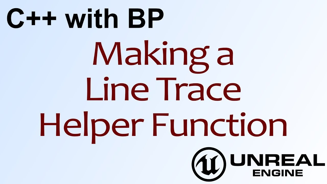 C++ with BP #2 - Moving Blueprints to Code in Unreal Engine 4 ( UE4 )