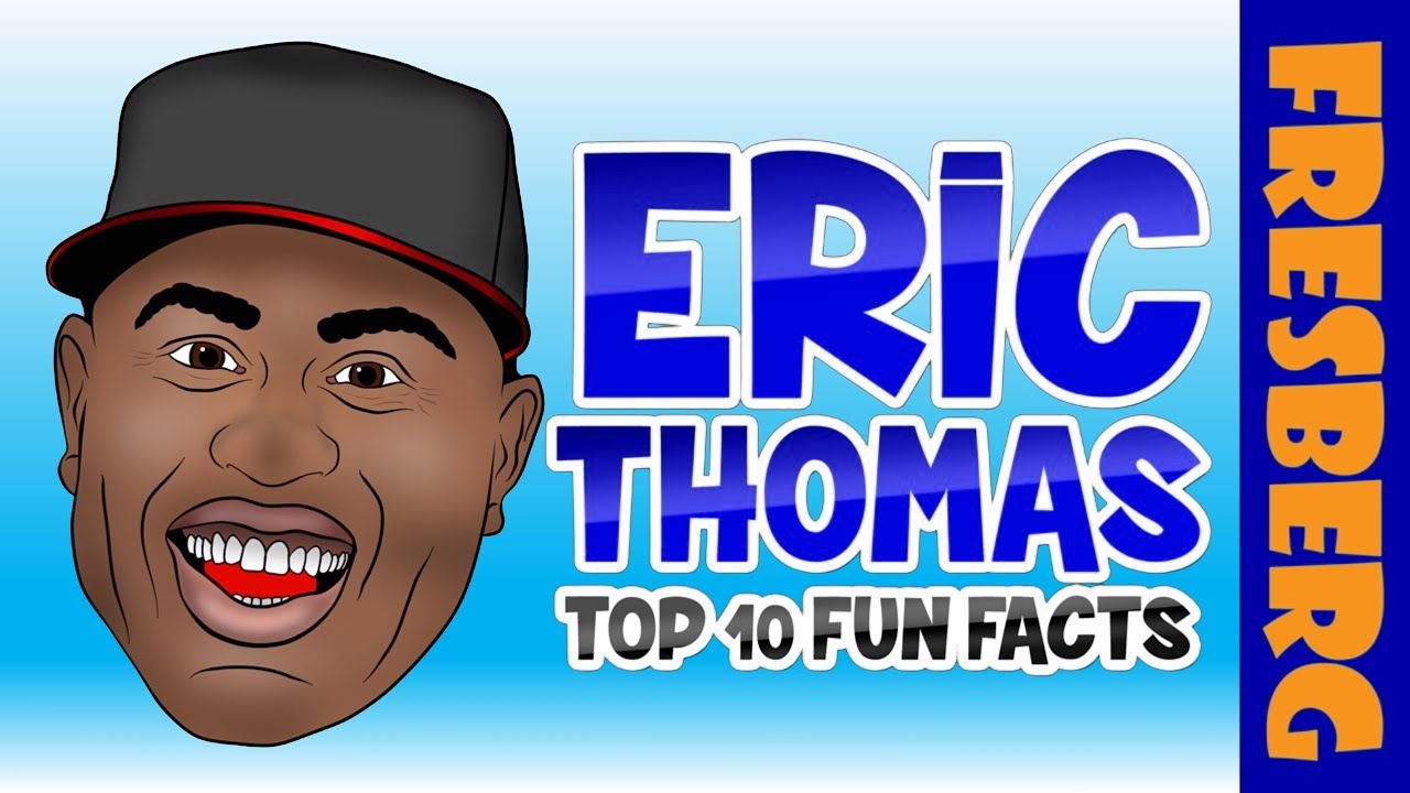 Fun Facts about Eric Thomas (Motivational Speaker) | Educational Videos for Students |