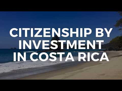 CITIZENSHIP BY INVESTMENT IN COSTA RICA
